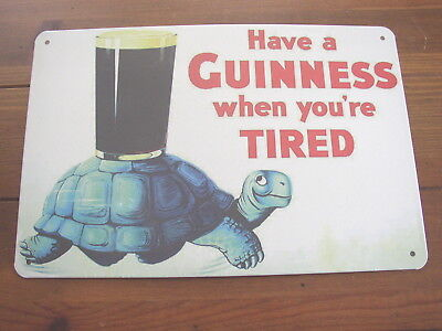 Guinness Have A Guinness When You Are Tired metal Sign, Turtle