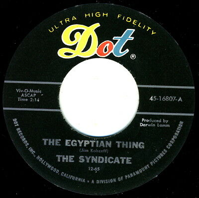SYNDICATE - The Egyptian Thing (Dot) ACE '65 LOS ANGELES RNB-GARAGE PUNK POUNDER