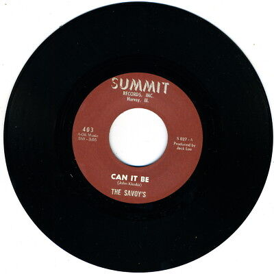 THE SAVOYS - Can It Be (Summit) SIZZLING '67 CHICAGO GARAGE PUNK MONSTER!!