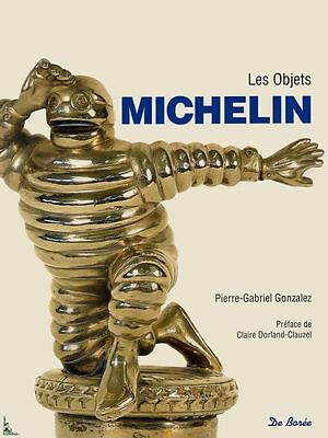 Les objets Michelin, The objects of Michelin, French book
