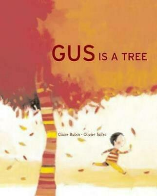 Gus Is a Tree by Claire Babin (English) Hardcover Book Free Shipping!