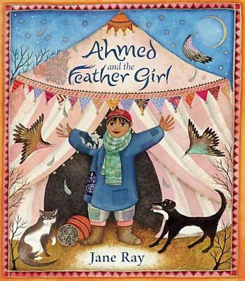 Ahmed and the Feather Girl, Jane Ray