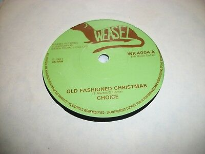 "CHOICE- OLD FASHIONED CHRISTMAS - VINYL 7"" 45RPM p"