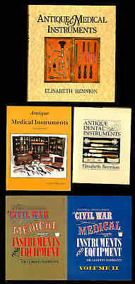 5 Excellent Reference Books on COLLECTING MEDICAL AND DENTAL INSTRUMENTS