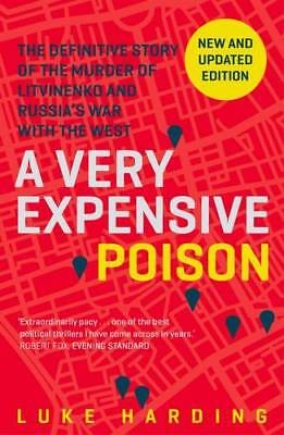A Very Expensive Poison: The Definitive Story of, Harding, Luke, New