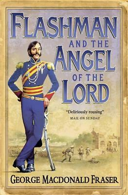 NEW Flashman and the Angel of the Lord By George MacDonald Fraser Paperback