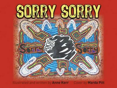 NEW Sorry Sorry By Anne Kerr Paperback Free Shipping