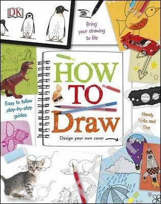 NEW How to Draw By DK Spiral Ringed Book Free Shipping