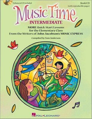Hal Leonard Music Time:Intermediate More Quick-Start Lessons for the Elem Class