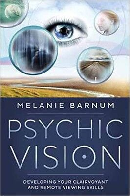 Psychic Vision: Developing Your Clairvoyant and Remote Viewing Skills (Paperbac.