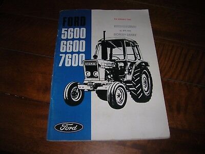 FORD TRACTOR  5600 , 6600 and 7600 OPERATORS MANUAL ( orig.Ford Publication )