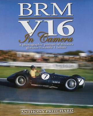 BRM V16 in Camera - A photographic portrait of Britain's glorious Formula 1 fail