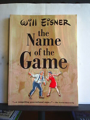 GRAPHIC NOVEL: THE NAME OF THE GAME by WILL EISNER   Paperback 2001
