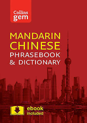 Collins Mandarin Chinese Phrasebook and Dictionary Gem Edition: Essential phrase