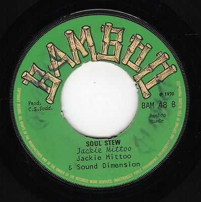 """ SOUL STEW."" jackie mittoo. BAMBOO 7in 1970."