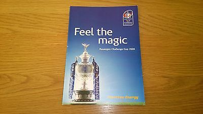 2006 Hull KR v Warrington - Challenge Cup SELL OUT
