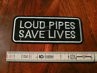 LOUD PIPES SAVE LIVES Aufnäher Patch Correctifs Патчи 10 x 4 cm IRON Kutte Jacke