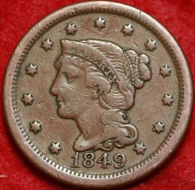 1849 Philadelphia Mint Copper Braided Hair Large Cent Free S/H