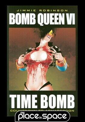 Bomb Queen Vol 06 Time Bomb - Softcover