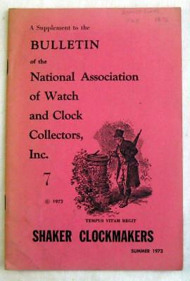 NATIONAL ASSOC of WATCH & CLOCK COLLECTORS ~ 1972 Bulletin Shaker Clockmakers