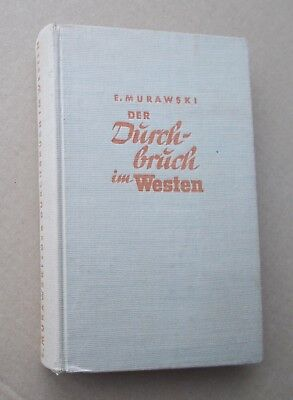 "Original WW2 German army book; ""Breakthrough in the West""; France, Low Countries"