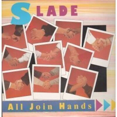 """SLADE All Join Hands 12"""" VINYL UK Rca 1984 2 Track B/w Here's To (rcat455) Pic"""