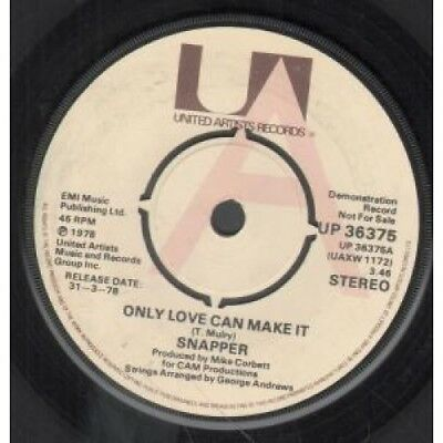 "SNAPPER Only Love Can Make It 7"" VINYL UK United Artists 1978 Demo B/W Crying"