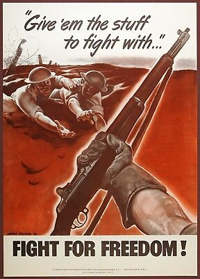Orig U.S. WW II GIVE 'EM THE STUFF TO FIGHT WITH / FIGHT FOR FREEDOM Poster 1942