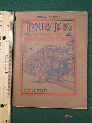 Trolley Trips Through the New England States Booklet - Traction - Interurban
