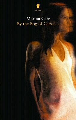 By the Bog of Cats (Paperback), Carr, Marina, 9780571227662