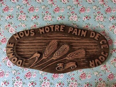 French Vintage Bread Board DonnezNousNotrePainQuotidien,Give us our daily bread