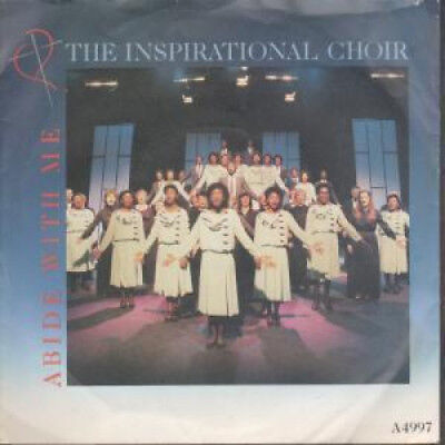 "INSPIRATIONAL CHOIR Abide With Me 7"" VINYL UK Portrait 1985 B/W Sweet Holy"