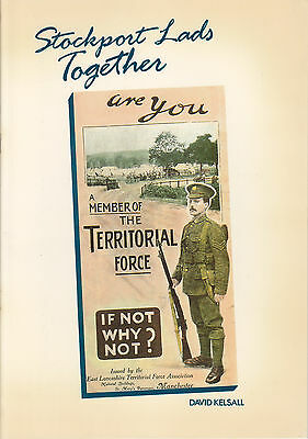 STOCKPORT LADS TOGETHER: THE 6th CHESHIRE TERRITORIALS 1908-1919 1st Ed R