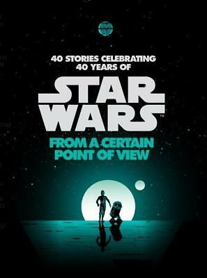 NEW From a Certain Point of View - Star Wars By Various (Star Wars) Paperback