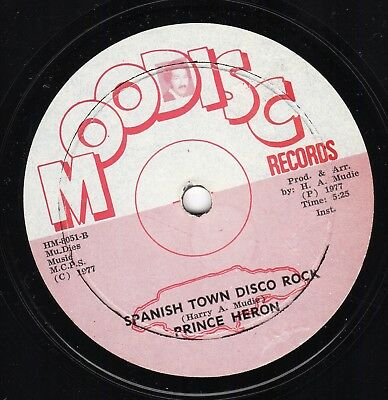 """"""" SPANISH TOWN DISCO ROCK. """" prince heron. MOODISC RECORDS 12in 1977."""