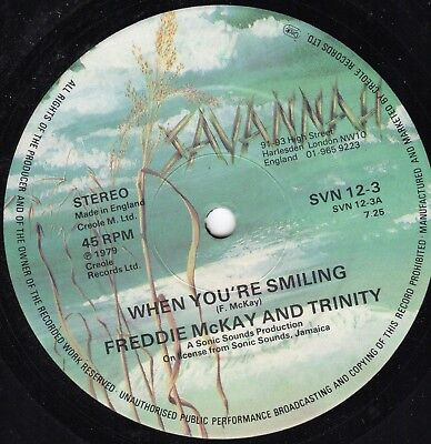 """"""" WHEN YOU'RE SMILING."""" freddie mckay and trinity. SAVANNAH 12in 1979."""