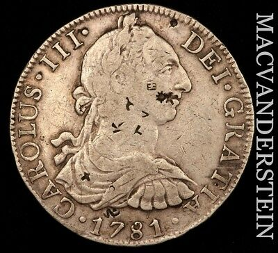 Mexico (Colonial): 1781-Mo,ff Eight Reales- Scarce !! Chop Marks !! #v9722