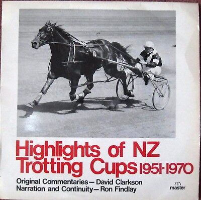 1970 LP Record:  HIGHLIGHTS OF NZ TROTTING CUPS 1951-1970  (Cardigan Bay Cover)