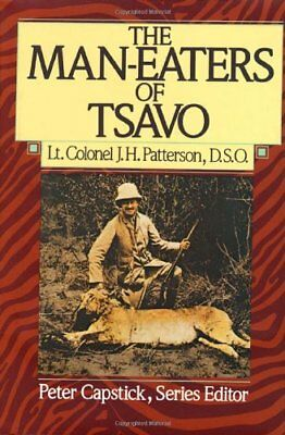 The Man-Eaters of Tsavo (Peter Capstick Library Series),HB,J.M. Patterson - NEW