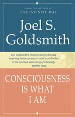 Consciousness Is What I Am,PB,Joel S. Goldsmith - NEW
