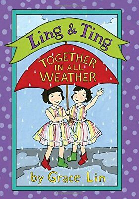 Ling & Ting: Together in All Weather,HC,Grace Lin - NEW