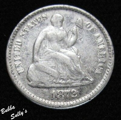 1872 Seated Liberty Half Dime <> F Details
