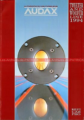 AUDAX Haut Parleur Tweeter Woofer Catalogue 1994 : Documentation Vintage