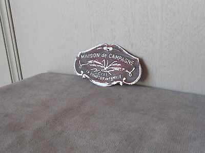 FRENCH Metal Vintage ornate PLAQUE SIGN  : MAISON DE CAMPAGNE