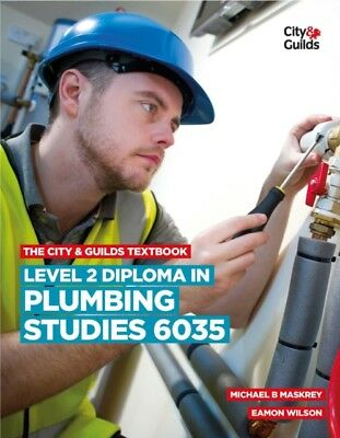 The City & Guilds Textbook: Level 2 Diploma in Plumbing Studies (6035) (Vocatio.