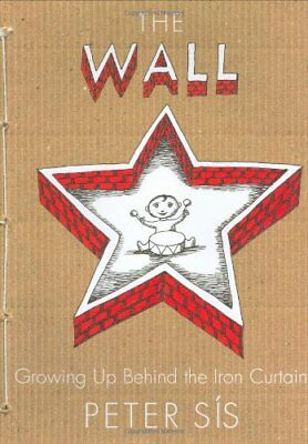 The Wall: Growing Up Behind the Iron Curtain (Caldecott Honor Book),HB,Peter Si