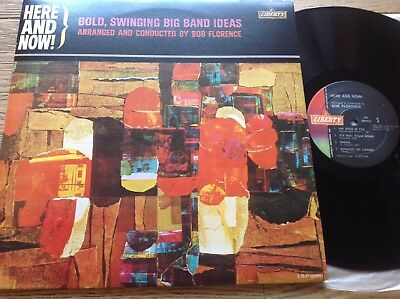 BOB FLORENCE    **   HERE AND NOW  :  Bold , Swinging Big Band Ideas **  REISS