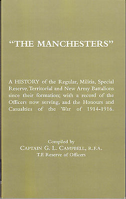 MANCHESTER REGIMENT The Manchesters: A History inc Honours & Casualties 1914-16