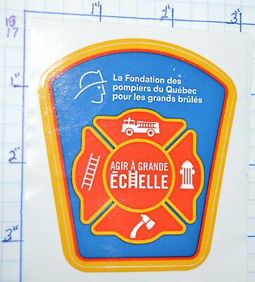Canada Quebec Fire Fighters Foundation Supports Burn Victims Pompiers Sticker