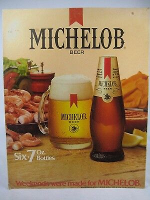 "Cardboard Beer Stand Up Sign-""MICHELOB BEER-Weekends were made for MICHELOB"""